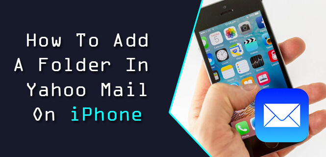 Add A Folder In Yahoo Mail On iPhone