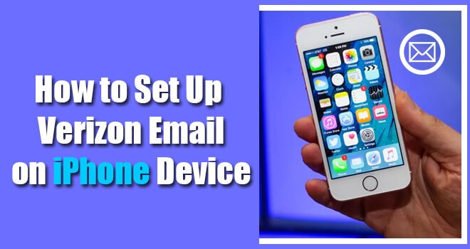 Set Up Verizon Email on iPhone Device