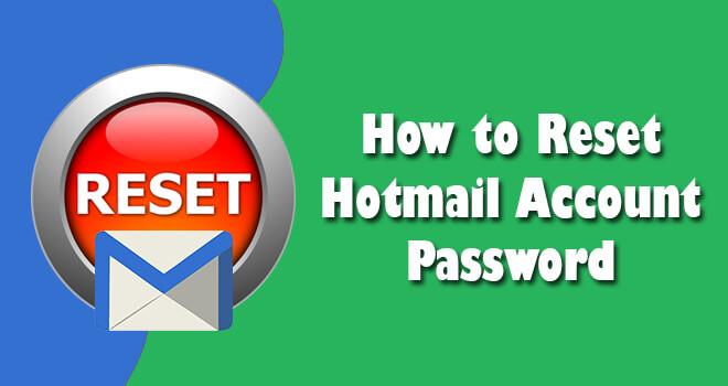 Reset Hotmail Account Password