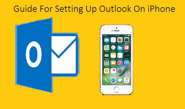 Guide For Setting Up Outlook On iPhone