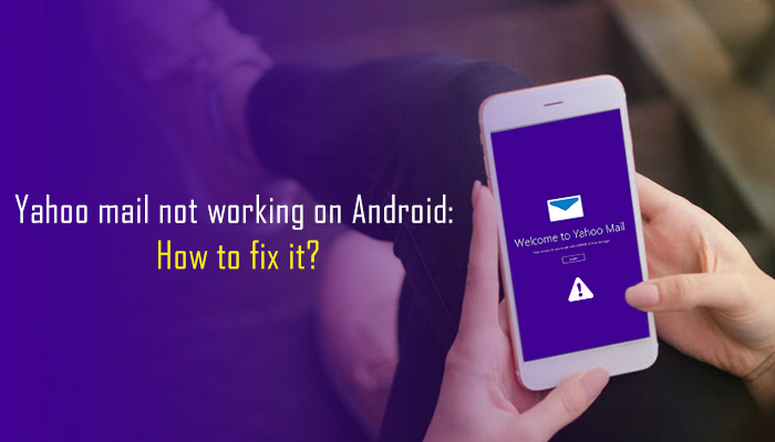 Yahoo-mail-not-working-on-Android-How-to-fix-it