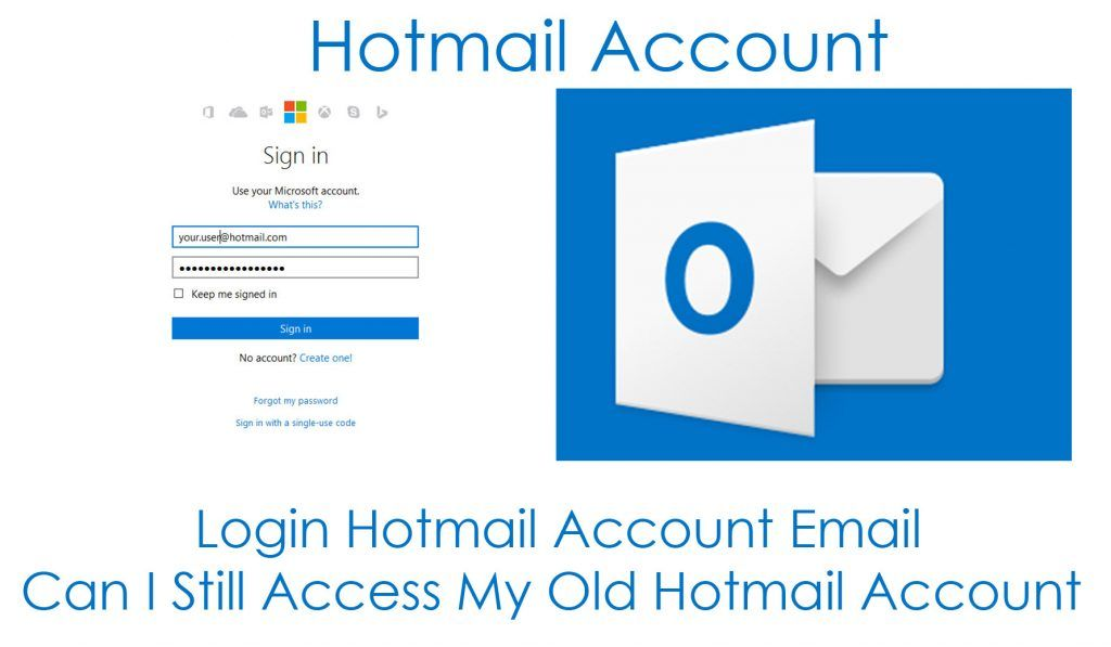 can i access my old hotmail account