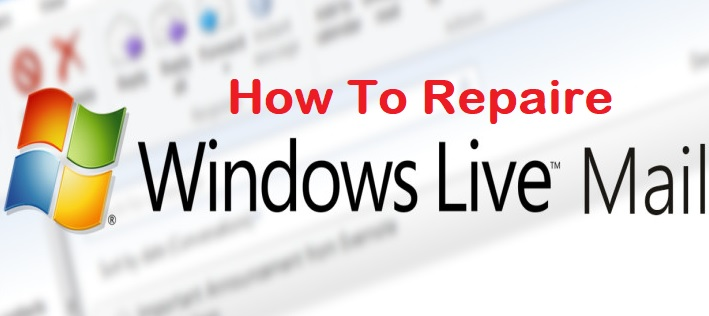 repair windows live mail